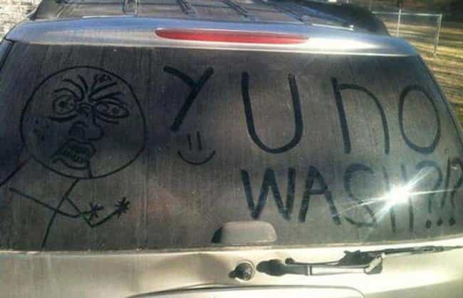 Y?? is listed (or ranked) 5 on the list The Funniest Things Ever Drawn on Dirty Cars