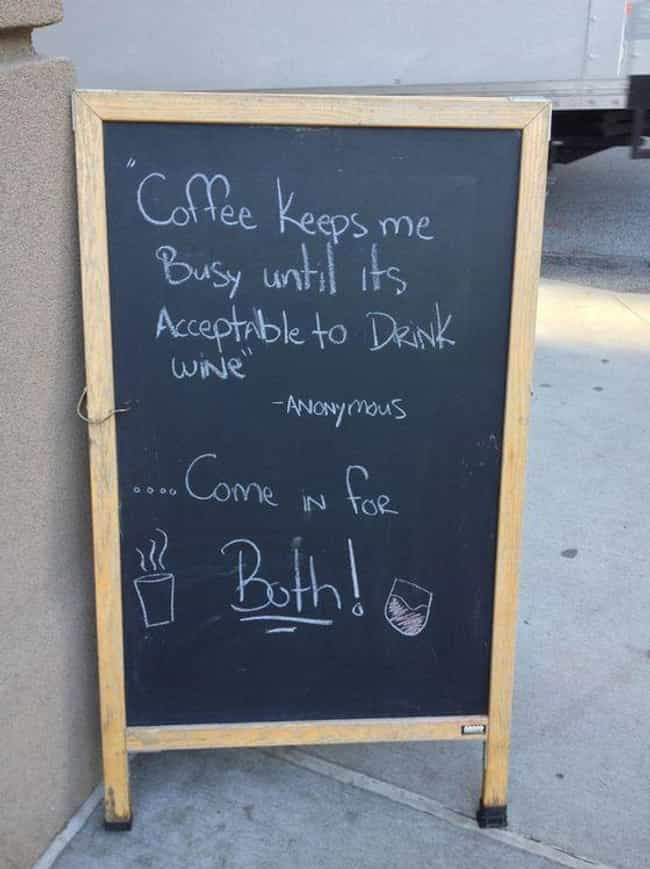Best of Both Worlds is listed (or ranked) 2 on the list The Funniest A-Signs from Outside Coffee Shops