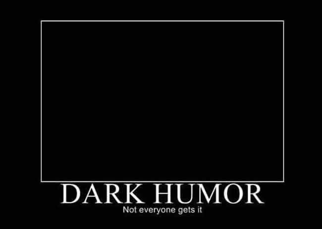 20 Examples Of Dark Humor Done Right