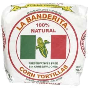 La Banderita is listed (or ranked) 2 on the list The Best Tortilla Brands