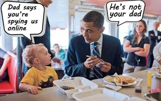 Thanks Obama is listed (or ranked) 1 on the list The Funniest NSA Memes They Can't Wait to Watch You Click