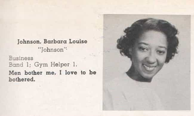 Most Likely to Be Bothered is listed (or ranked) 1 on the list 16 Amazing Vintage Yearbook Quotes That Prove Wit Is Timeless