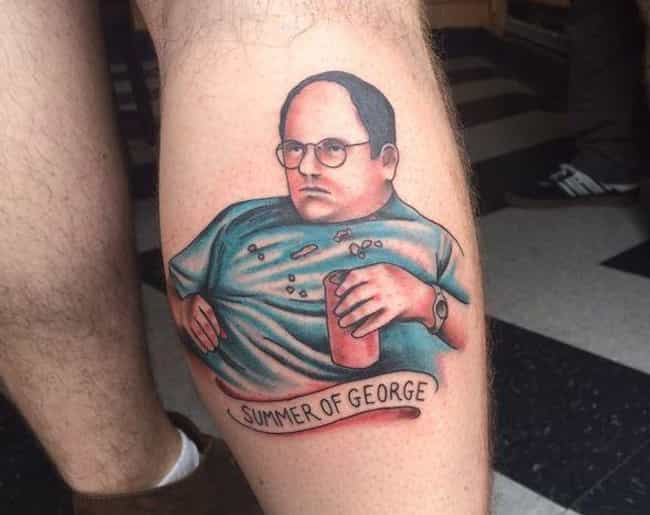 Summer is Coming is listed (or ranked) 2 on the list What's the Deal with These Seinfeld Fan Tattoos?