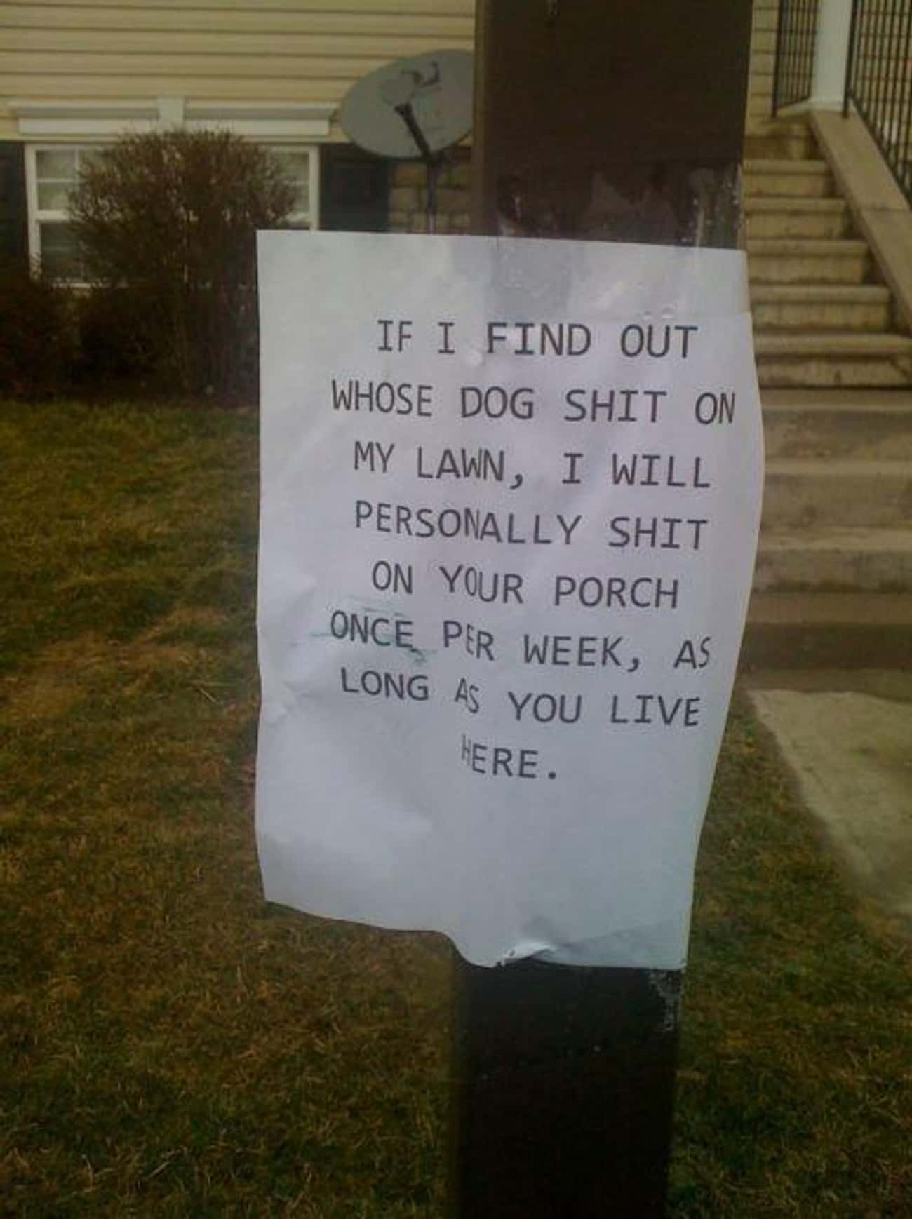 An Eye for an Eye and a... Wel is listed (or ranked) 4 on the list 27 Hilarious Dog Poop Notes Left by Angry Neighbors