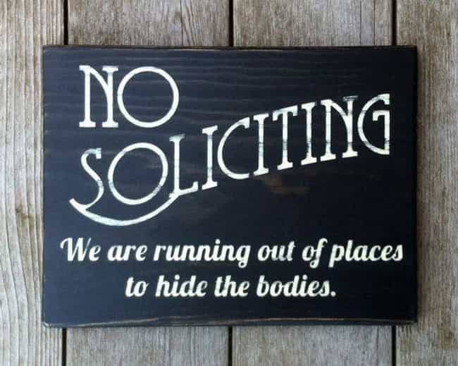 Ideal Funny No Soliciting Signs That Will Keep Everyone Away RP08