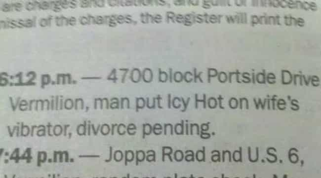 Ice Cold is listed (or ranked) 3 on the list The Funniest Police Blotters Ever