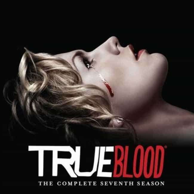 True Blood - Season 7 is listed (or ranked) 3 on the list TV Seasons That Ruined Your Favorite Shows
