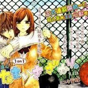 Namaikizakari is listed (or ranked) 21 on the list The Best Shoujo Anime And Manga