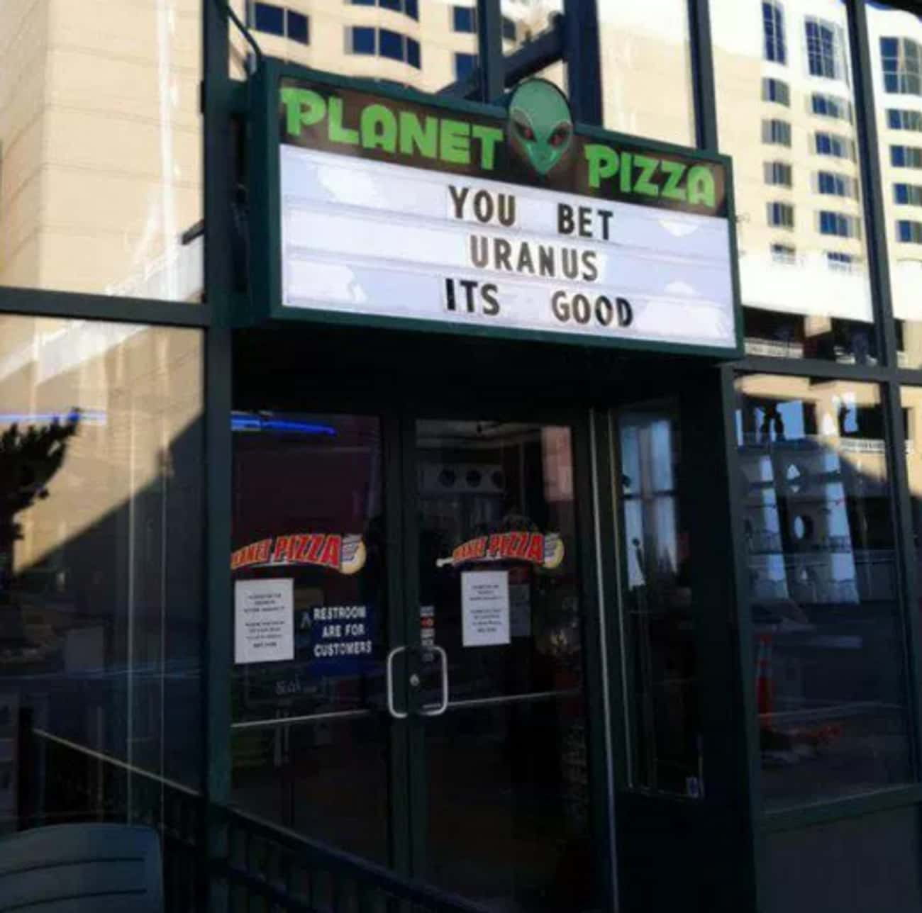 Bet Your Butt It's Good is listed (or ranked) 4 on the list The Funniest Pizza Signs in All the Land