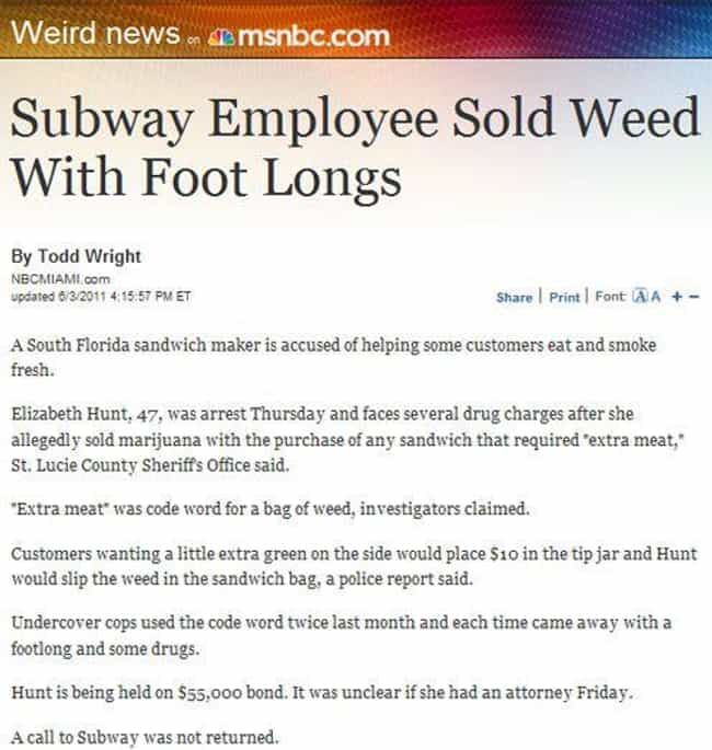 You're Ganja Have a Good T... is listed (or ranked) 1 on the list Meanwhile at Your Local Subway...
