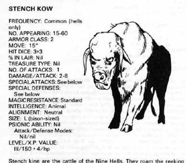 Stench Kow is listed (or ranked) 3 on the list The Worst Dungeons & Dragons Monsters in the Monster Manual