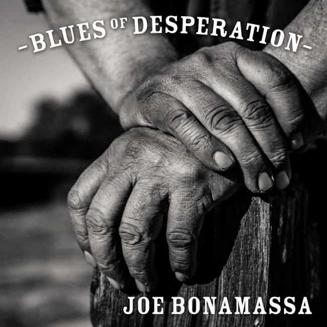 Blues of Desperation is listed (or ranked) 1 on the list The Best Joe Bonamassa Albums of All Time