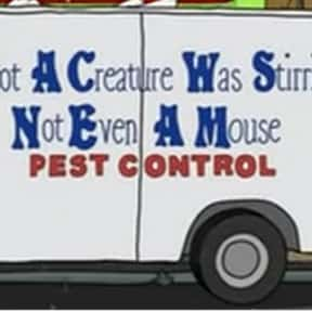 Not a Creature Was Stirring, N is listed (or ranked) 23 on the list Every Single Exterminator Van Pun on Bob's Burgers So Far