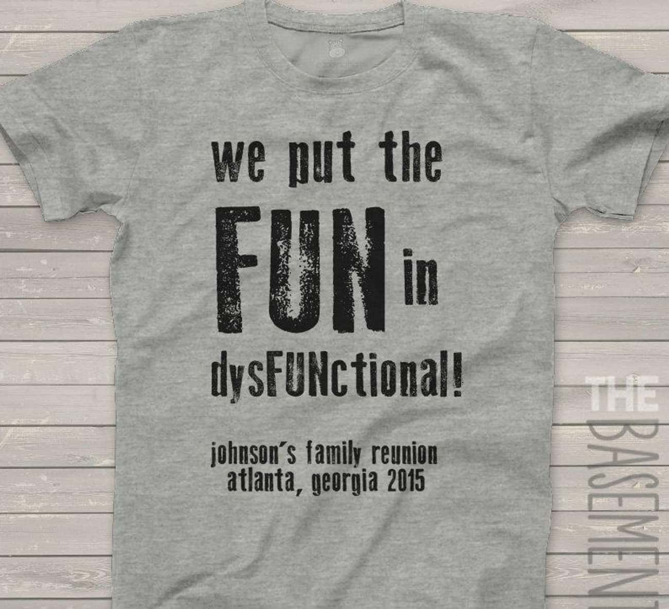 Function Before Form is listed (or ranked) 1 on the list 21 Hilarious Shirt Ideas For Your Next Family Reunion