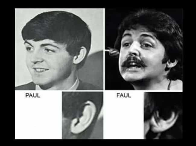 Paul McCartney Might Have Died... is listed (or ranked) 4 on the list 12 Disturbing Stories You Might Not Have Heard About The Beatles