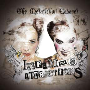 The Metafiction Cabaret is listed (or ranked) 14 on the list The Best Dark Cabaret Singers