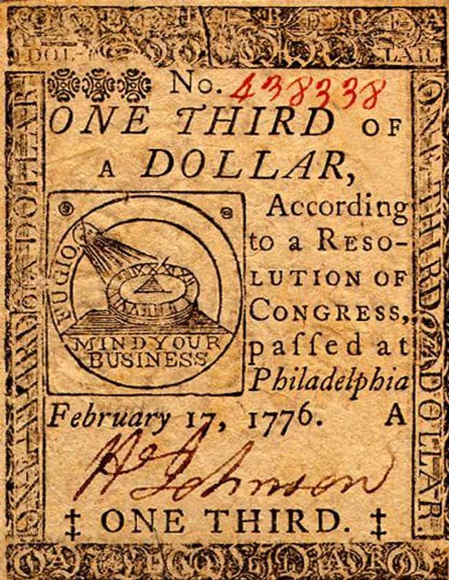 U.S. Revolutionary War Contine... is listed (or ranked) 4 on the list 12 Times Currency Was Rendered Almost Worthless (and Why)
