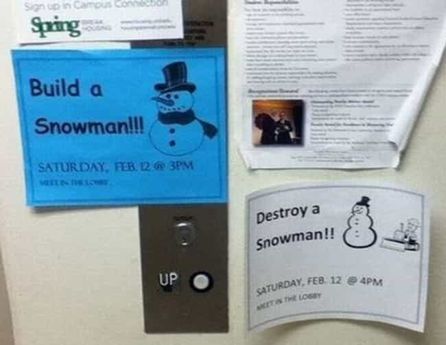 Dude, Snow Way! is listed (or ranked) 1 on the list 22 Hilarious Fliers Found on College Campuses
