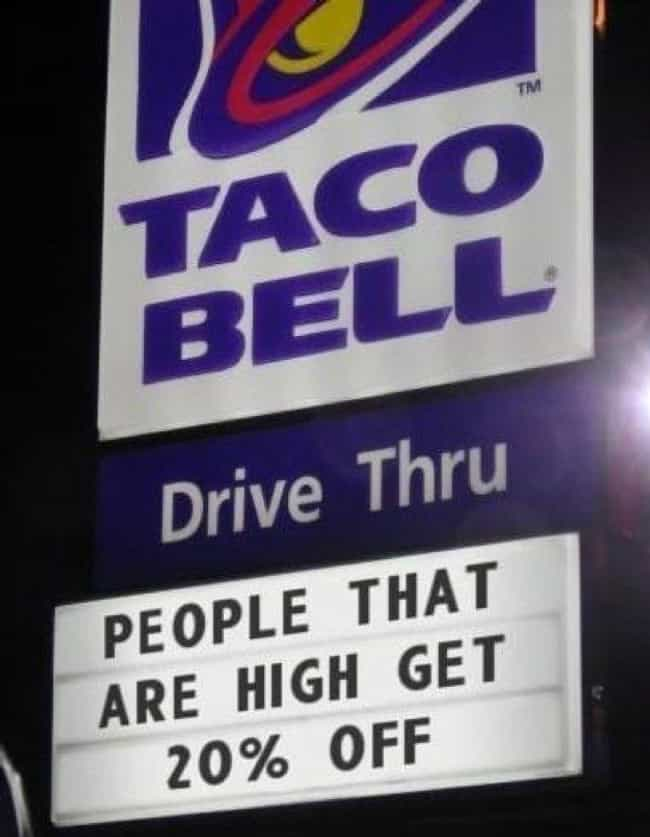 High and Mighty is listed (or ranked) 2 on the list The Funniest Taco Bell Signs Ever