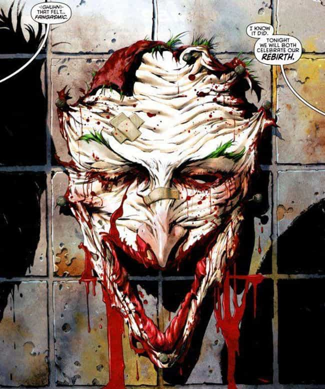 When He Had His Own Face... is listed (or ranked) 4 on the list The Most Insanely Gory Moments in the Joker's History