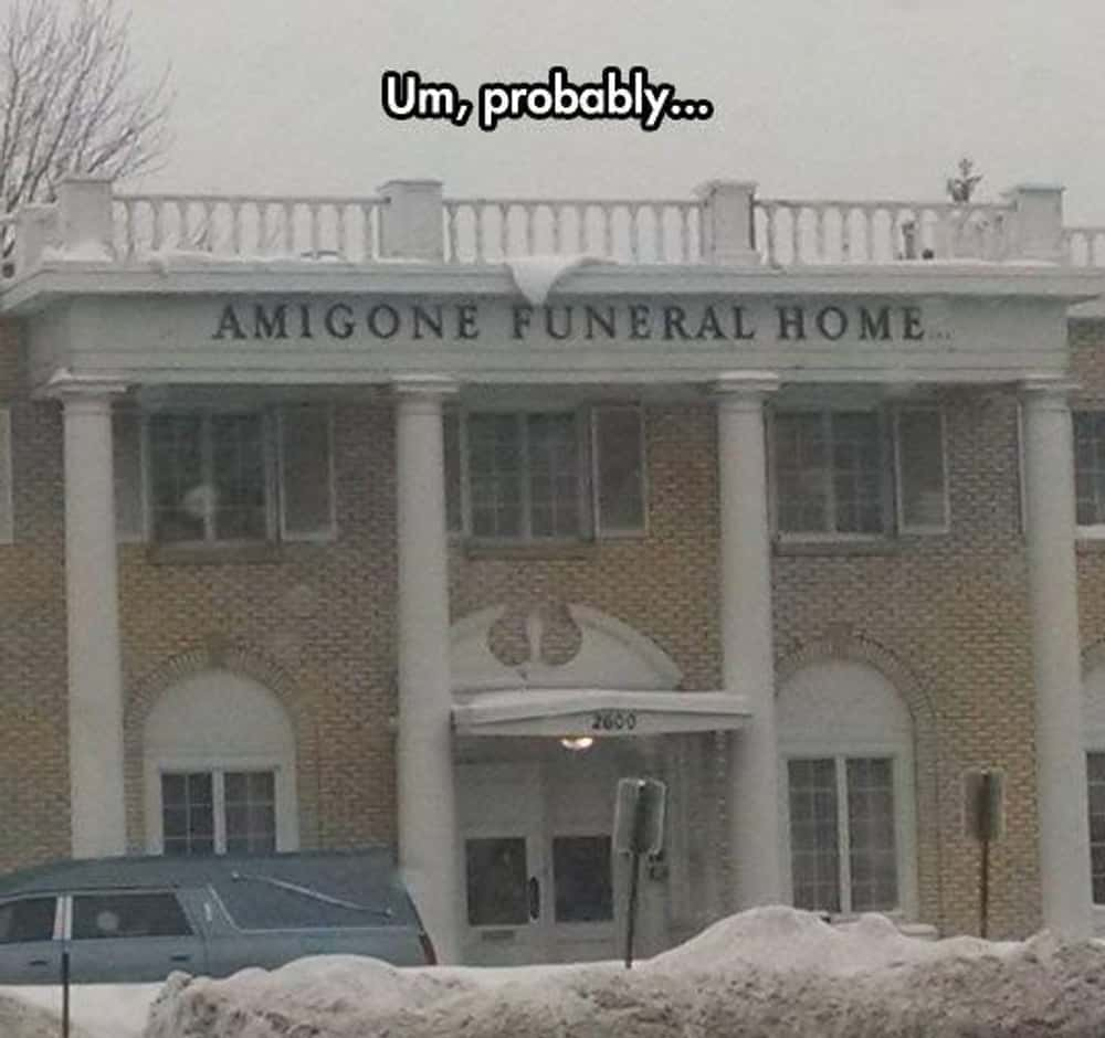 """""""Where Being the Bearers o... is listed (or ranked) 1 on the list 22 Morbidly Funny Funeral Home Signs"""