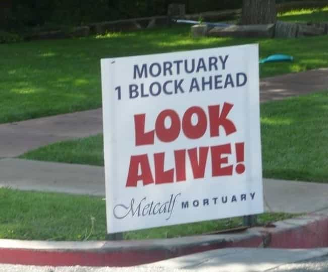 """... Just Give It Your Bes... is listed (or ranked) 2 on the list 22 Morbidly Funny Funeral Home Signs"