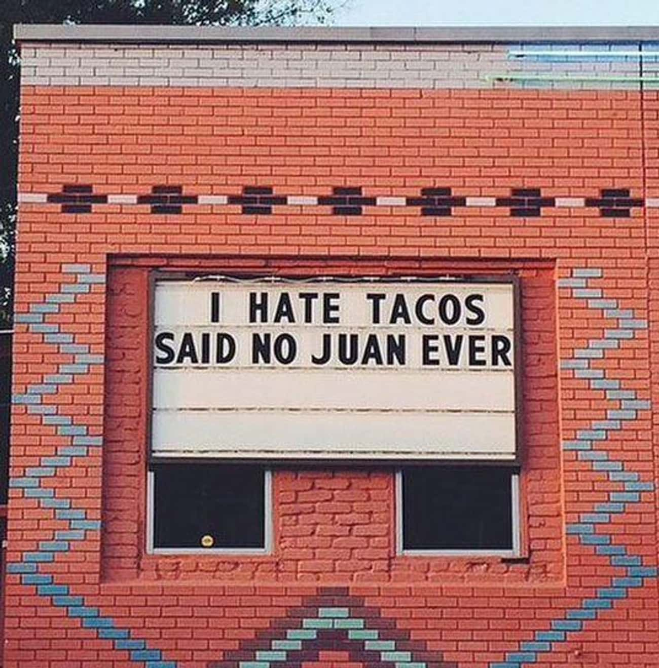 Juan in a Million is listed (or ranked) 3 on the list The Funniest Mexican Restaurant Signs Ever