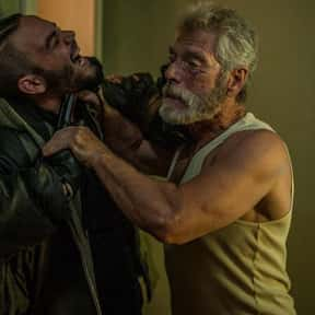 The Protagonists Go into the B is listed (or ranked) 8 on the list Don't Breathe Is Fine, but Here's Why It's Not as Great as Everyone Says