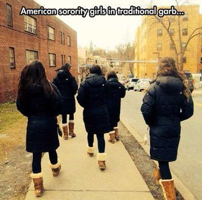 Ugg Life is listed (or ranked) 4 on the list 28 Memes All Sorority Girls Can Relate To