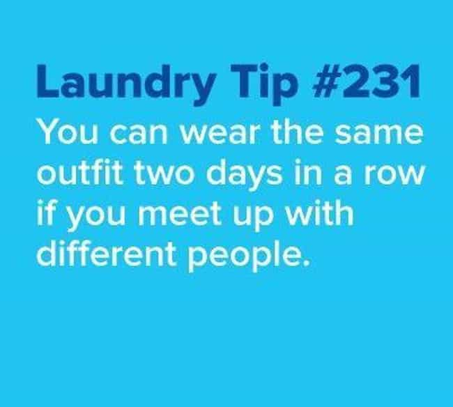 None Worse for Wear is listed (or ranked) 3 on the list 25 Hilarious Laundry Memes That Perfectly Describe the Struggle