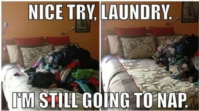 Sleep It Off is listed (or ranked) 1 on the list 25 Hilarious Laundry Memes That Perfectly Describe the Struggle