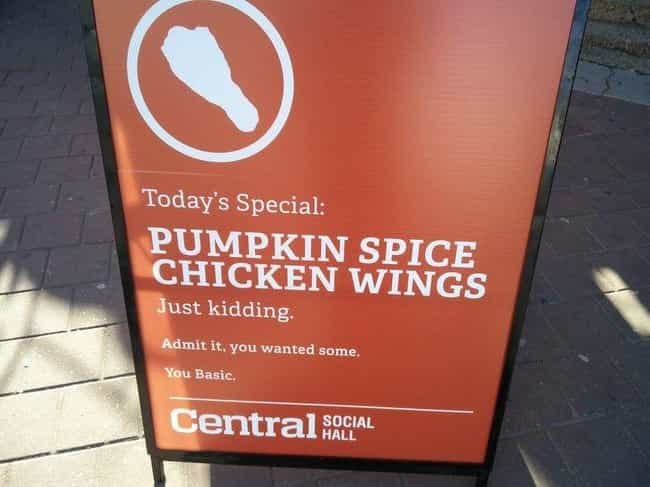 Winging It is listed (or ranked) 2 on the list The Funniest Anti-Pumpkin Spice Signs Ever