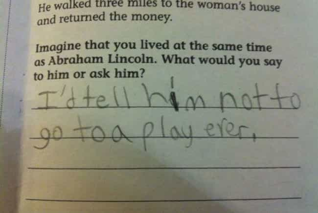 Lincoln Lawyer is listed (or ranked) 1 on the list 22 Hilarious Examples of Wisdom from Little Kids