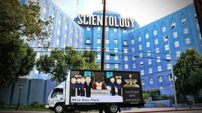 The Church of Scientology, Los... is listed (or ranked) 1 on the list All the Places South Park Trolled with Mobile Billboards
