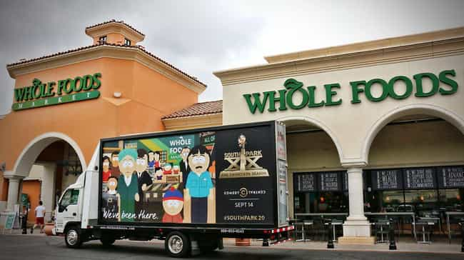 Whole Foods, Los Angeles... is listed (or ranked) 2 on the list All the Places South Park Trolled with Mobile Billboards