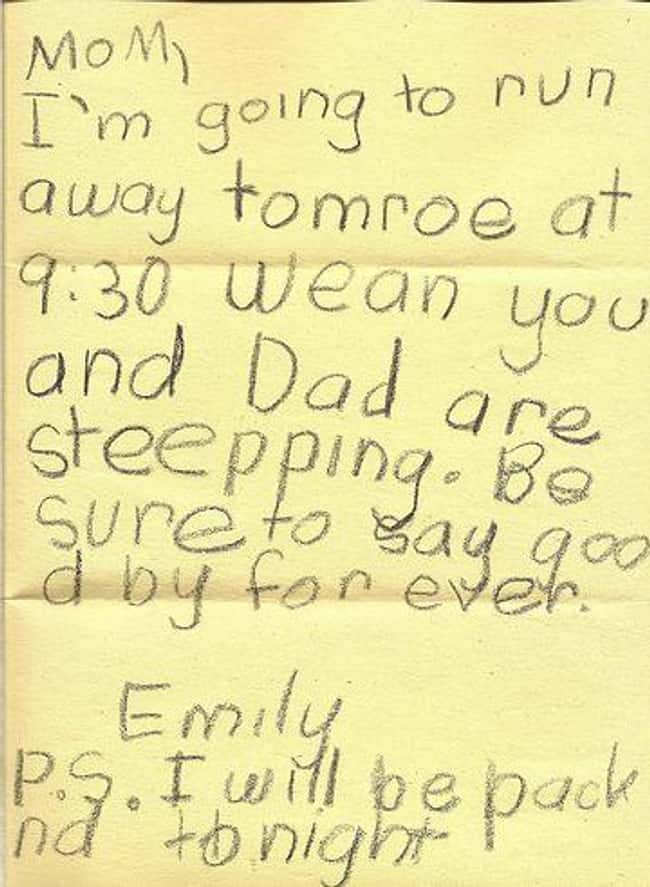 See You Tomorrow! is listed (or ranked) 7 on the list 18 Ridiculously Cute 'Running Away From Home' Notes Written By Kids