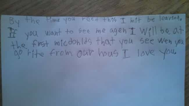 I'm Loving It is listed (or ranked) 2 on the list 18 Ridiculously Cute 'Running Away From Home' Notes Written By Kids