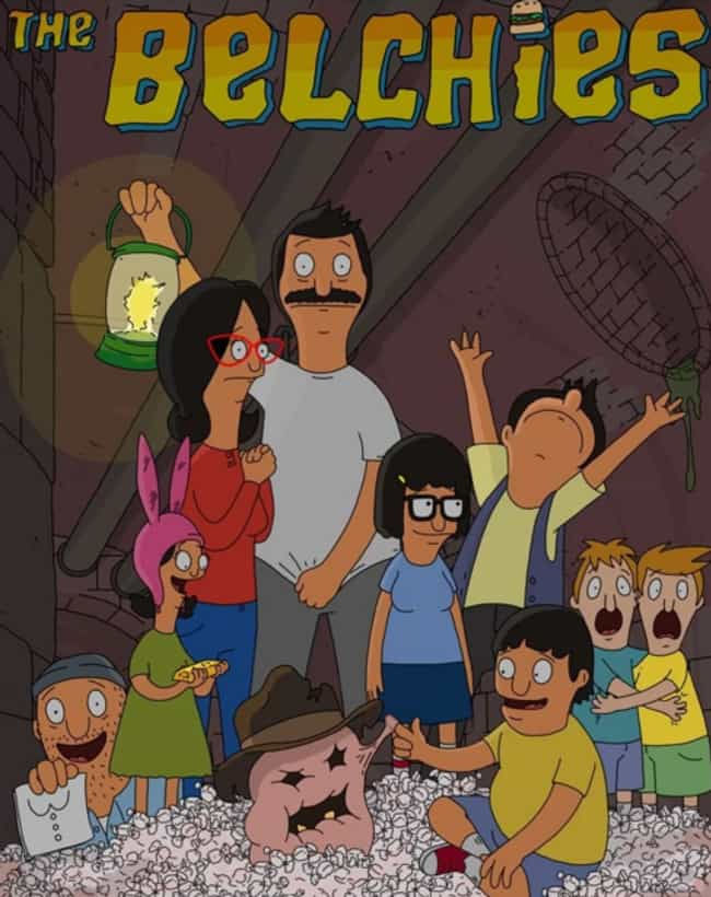 Meet the Belchies is listed (or ranked) 4 on the list 25 Hilarious Bob's Burgers Pop Culture Mashups