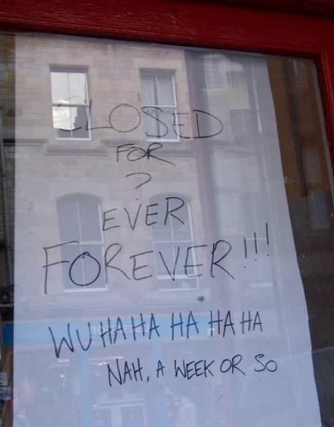 "Gotcha! is listed (or ranked) 3 on the list 28 Funny ""We're Closed"" Signs That You Wouldn't Even Be Mad At"