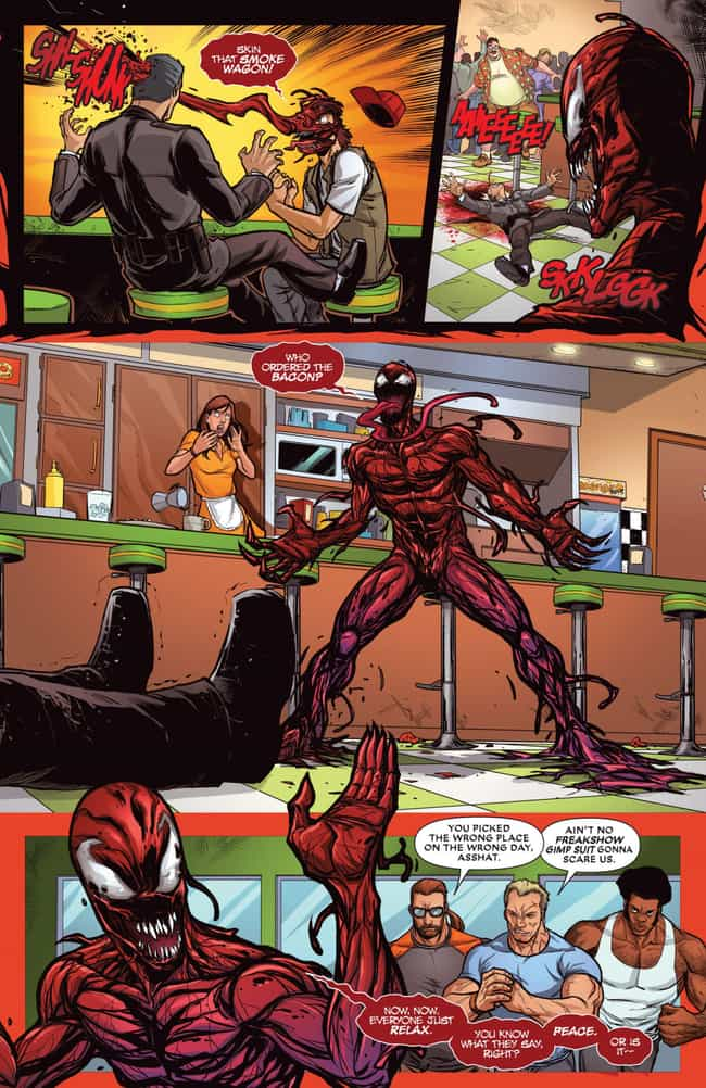 Carnage Slaughters a Diner Ful... is listed (or ranked) 2 on the list The 12 Bloodiest, Most Gruesome Things Carnage Has Ever Done
