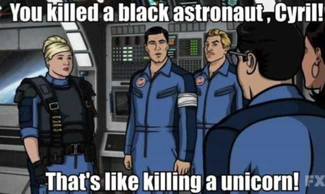 In the Black is listed (or ranked) 2 on the list The Greatest Sterling Archer Quotes