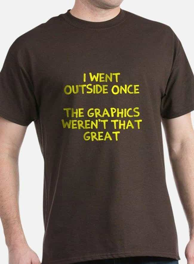 Graphic Design is listed (or ranked) 4 on the list 25 Hilarious T-Shirts Every Gamer Should Own