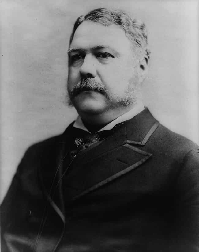 Chester A. Arthur May Have Bee... is listed (or ranked) 4 on the list 13 Facts About Past Presidential Candidates That Would Sink Their Campaigns Now