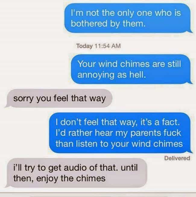 Wrong Place, Wrong Chime is listed (or ranked) 4 on the list 26 Hilarious Texts from Terrible Neighbors