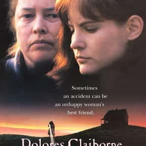 Dolores Claiborne is listed (or ranked) 7 on the list Great Movies Set Along the Coast