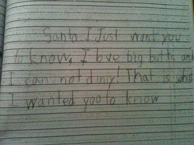 Not Butts About It is listed (or ranked) 4 on the list 25+ Hilarious Letters to Santa That May Worry You About Kids Today