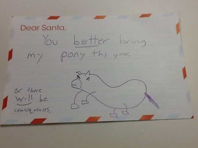 Pony Up, Santa is listed (or ranked) 1 on the list 25+ Hilarious Letters to Santa That May Worry You About Kids Today