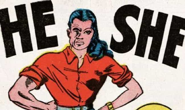 He-She Can't Even Get Ba... is listed (or ranked) 4 on the list The 16 Most Politically Incorrect Comic Book Characters Ever