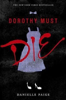 Dorothy Must Die on Random Young Adult Novels That Should Be Adapted to Film