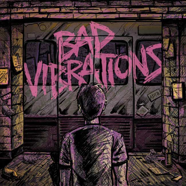 Bad Vibrations is listed (or ranked) 5 on the list The Best A Day To Remember Albums of All Time